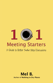101 Meeting Starters - A guide to better 12 step discussions